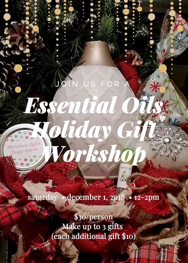 Essential Oils Holiday Gift Workshop